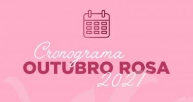 Cronograma Outubro Rosa 2021